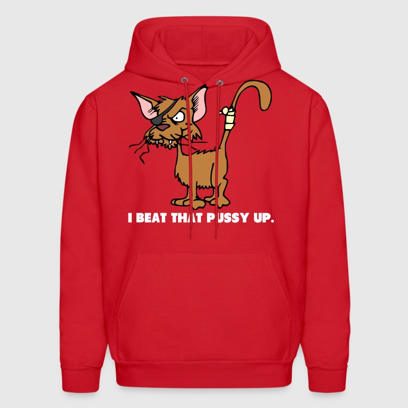 I Beat That Pussy Up - Men's Hoodie