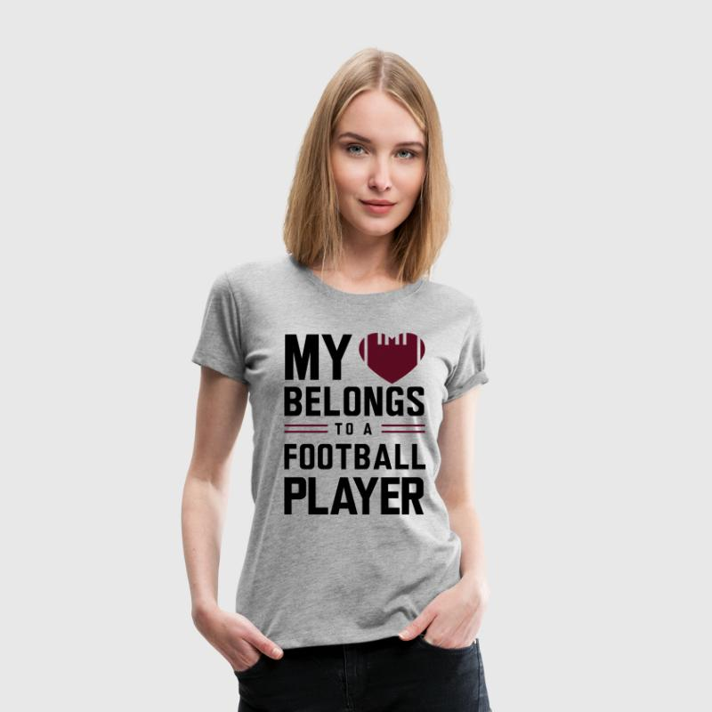 My heart belongs to a football player Women's T-Shirts - Women's Premium T-Shirt