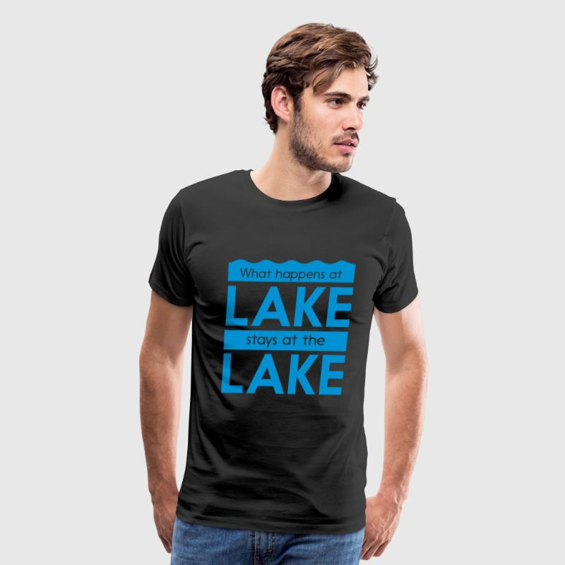 What happens at the lake stays at the lake T-Shirts - Men's Premium T-Shirt