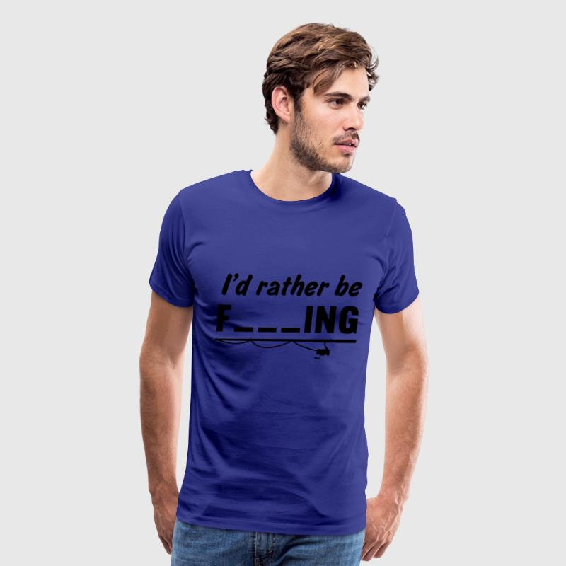 I'd rather be fishing (Fill in Blanks) T-Shirts - Men's Premium T-Shirt