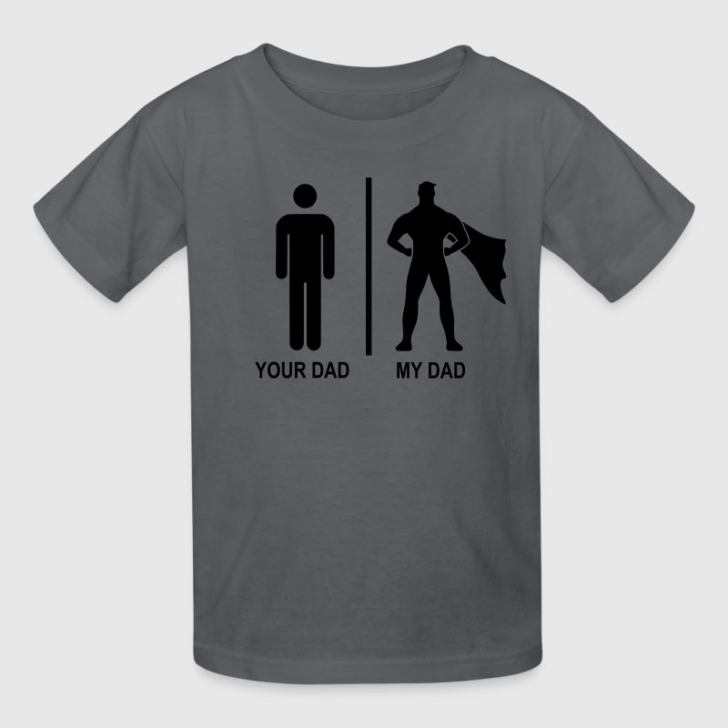 your dad, my dad black T-Shirt | Spreadshirt