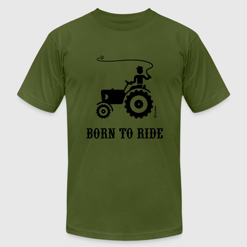 Born To Ride (Tractor) T-Shirt - Men's T-Shirt by American Apparel
