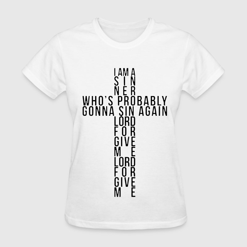 I Am A Sinner - Women's T-Shirt