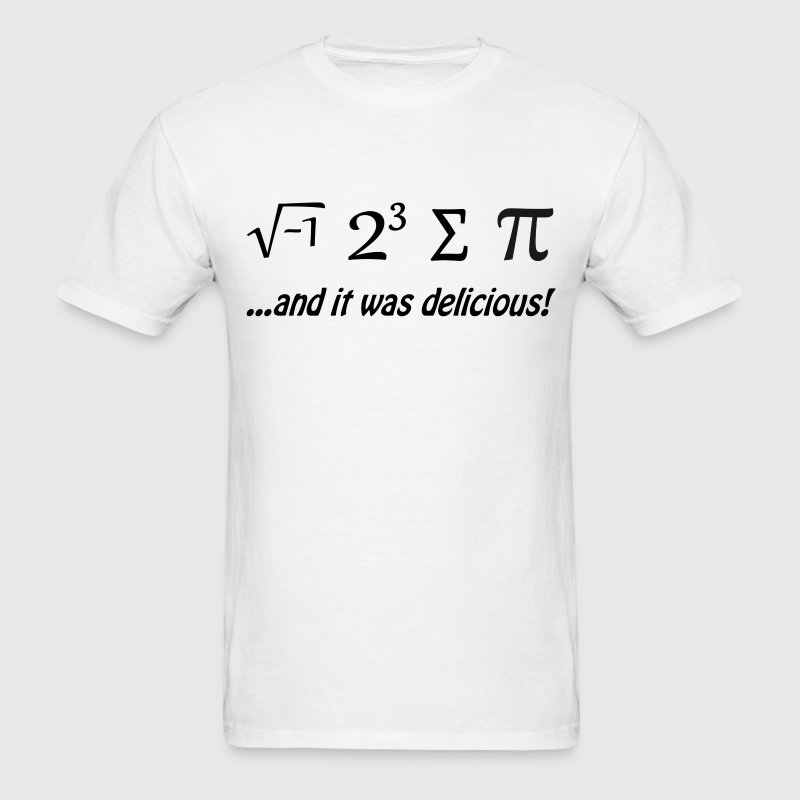 I Ate Some Pie and It Was Delicious T-Shirts - Men's T-Shirt