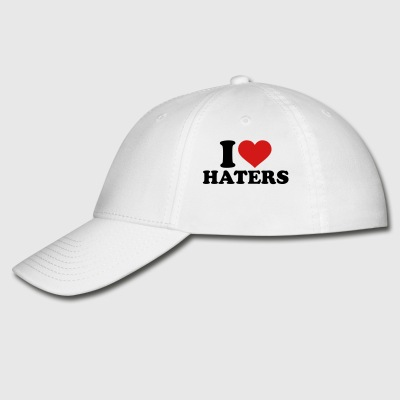 I love Haters Accessories - Baseball Cap