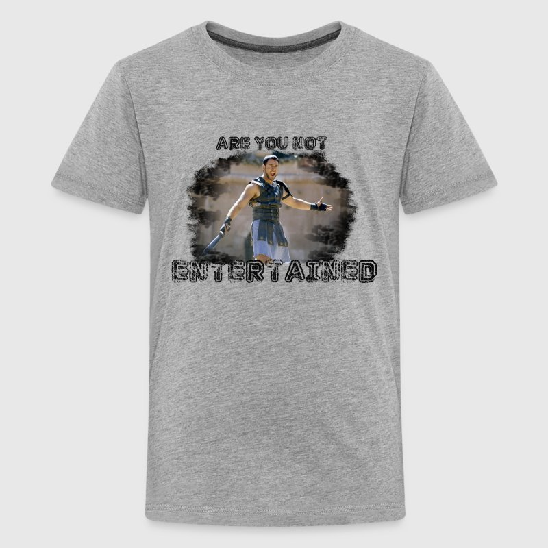 Are You Not Entertained? - Kids' Premium T-Shirt