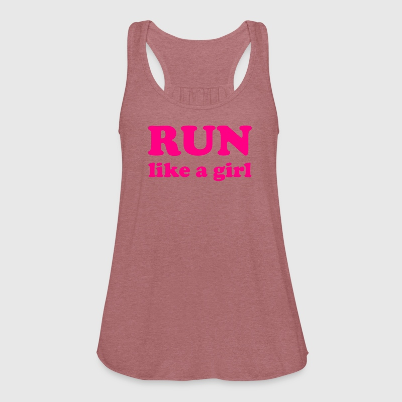Run Like a Girl Women's Tank - Women's Flowy Tank Top by Bella