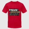 Proud Christian T-Shirts - Men's T-Shirt by American Apparel