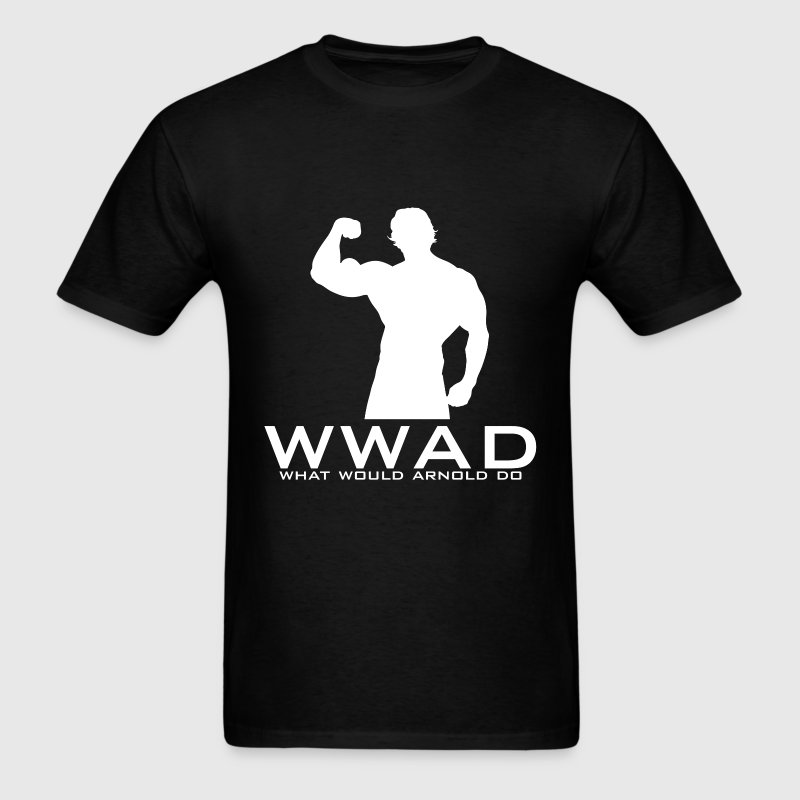 What Would Arnold Do? - Men's T-Shirt