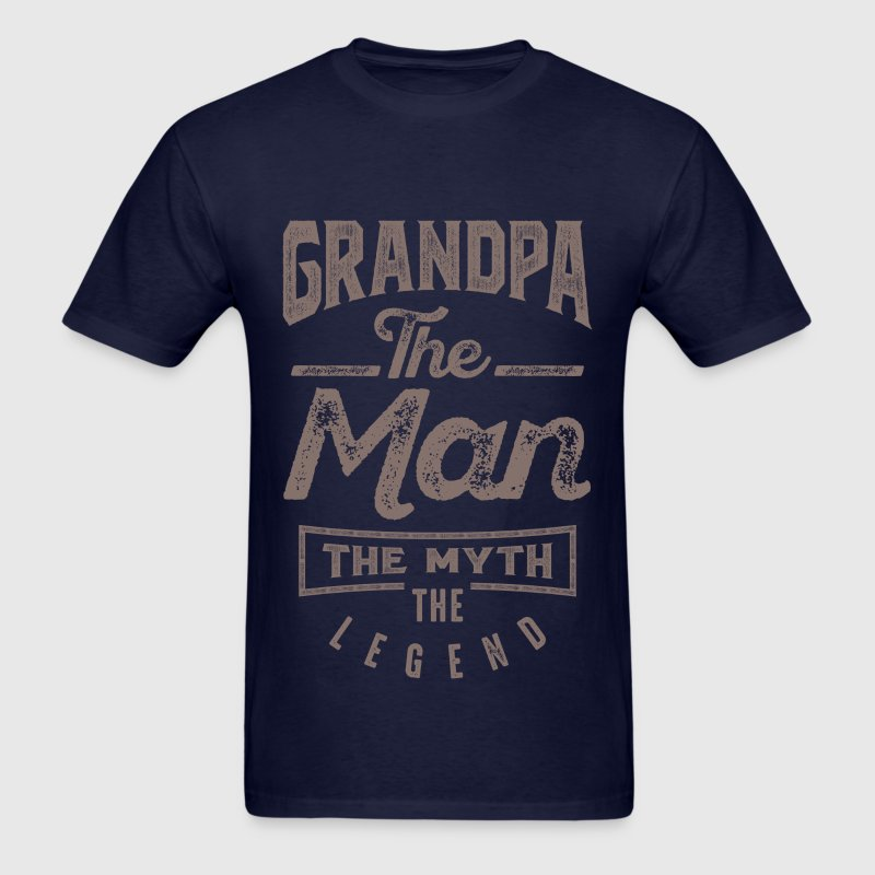 Grandpa. The Man. The Myth. The Legend - Men's T-Shirt