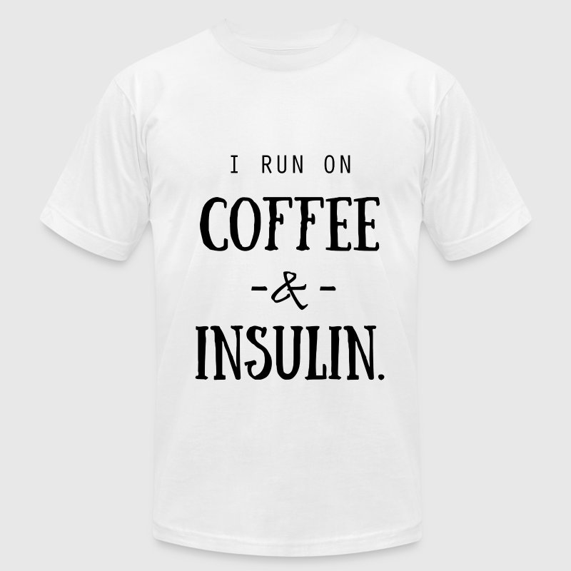 I Run on Coffee and Insulin T-Shirts - Men's Fine Jersey T-Shirt