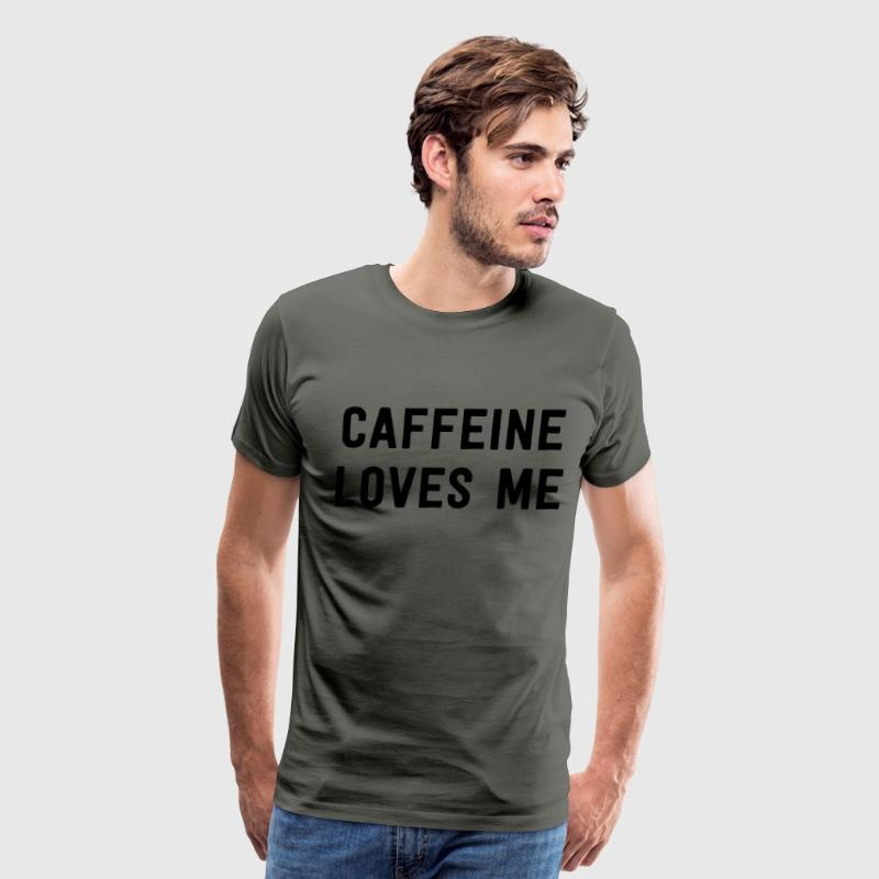Caffeine Loves me T-Shirts - Men's Premium T-Shirt