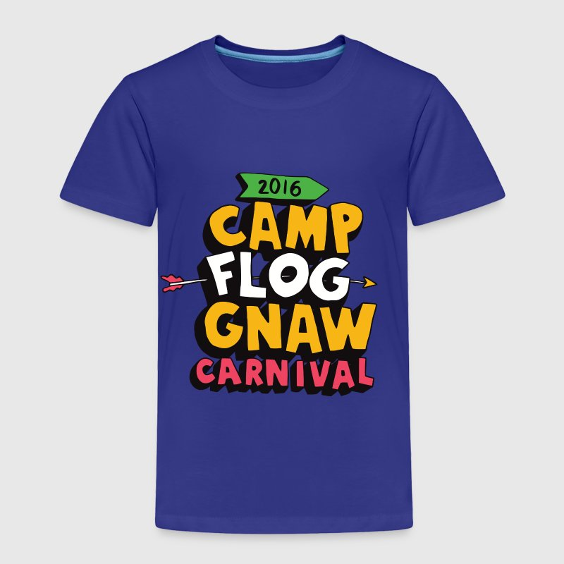 Camp Flog Gnaw Carnival 2016 - Toddler Premium T-Shirt