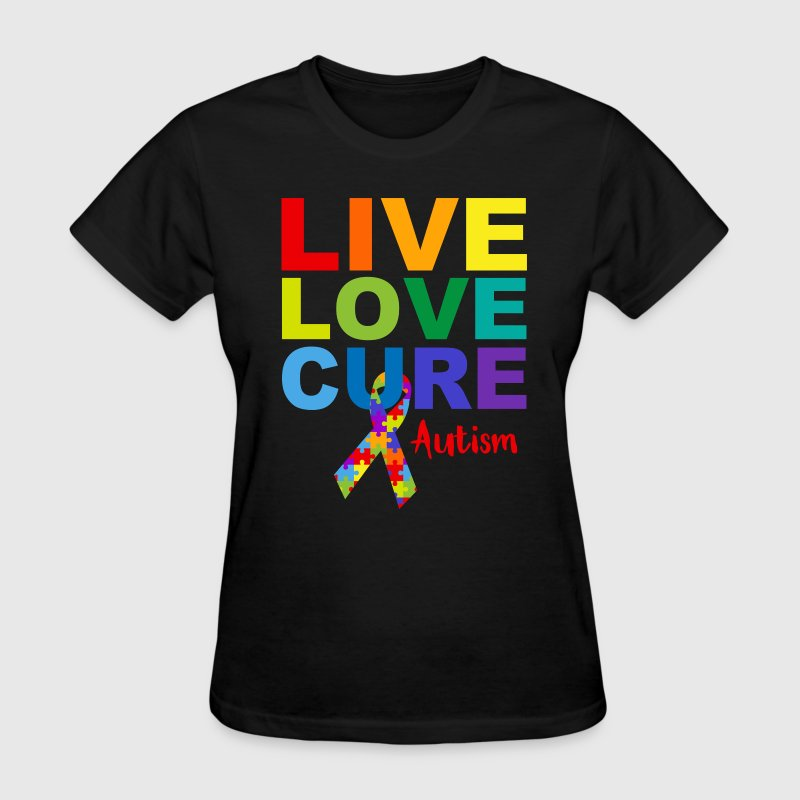 Live Love Cure Autism T-Shirts - Women's T-Shirt