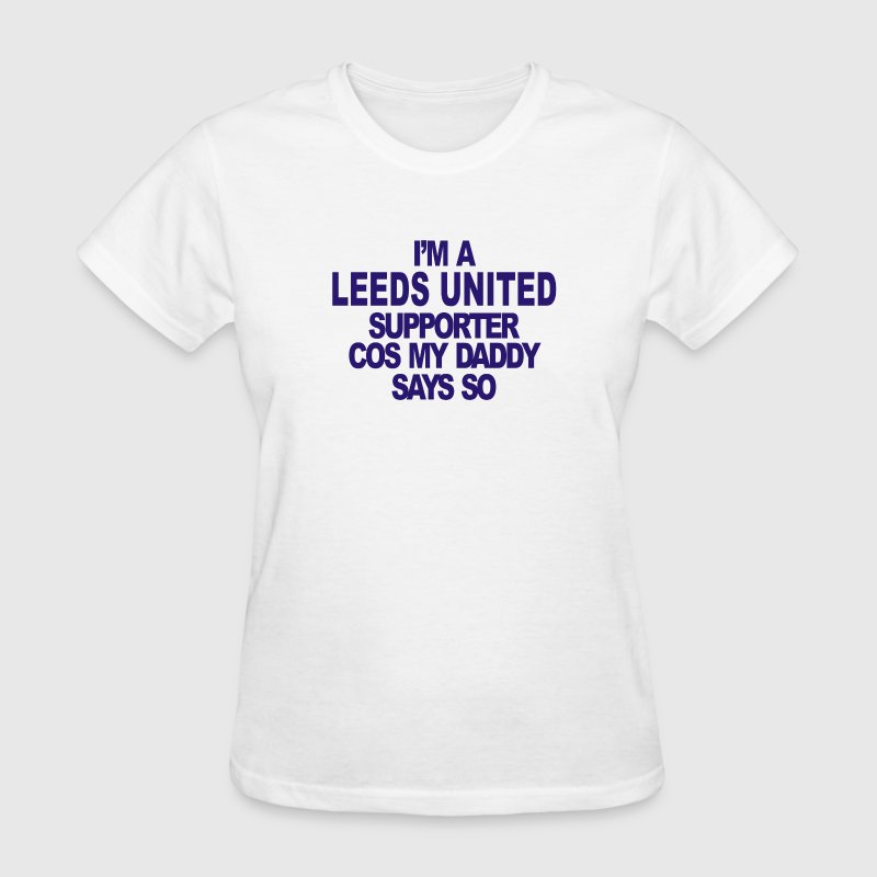 Leeds United Supporter - Women's T-Shirt
