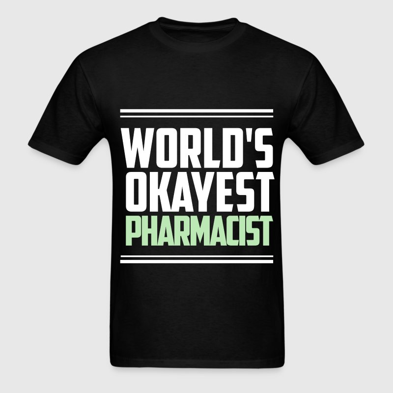 World's okayest pharmacist - Men's T-Shirt