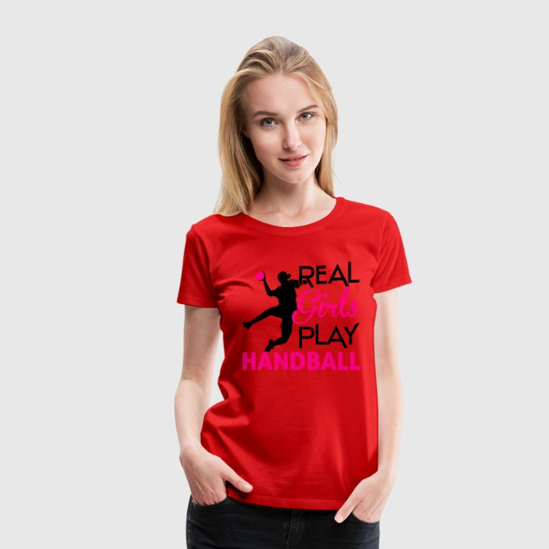 Real girls play Handball Women's T-Shirts - Women's Premium T-Shirt