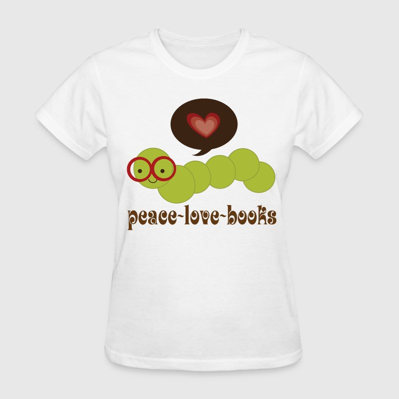 Bookworm Peace Love Books Women's T-Shirts - Women's T-Shirt