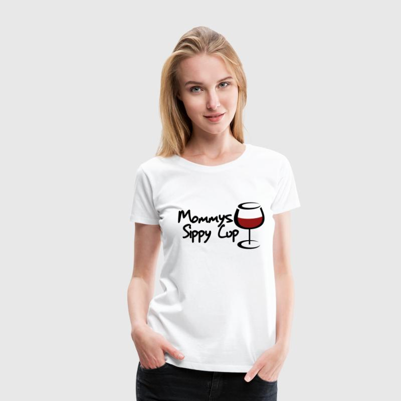 Mommys sippy cup - Women's Premium T-Shirt