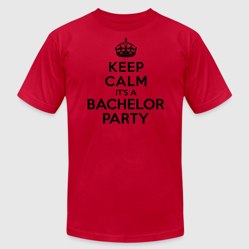 Keep calm it's Bachelor Party T-Shirts - Men's T-Shirt by American Apparel