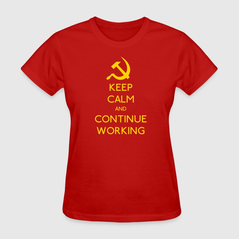 Keep Calm and continue Working - Women's T-Shirt