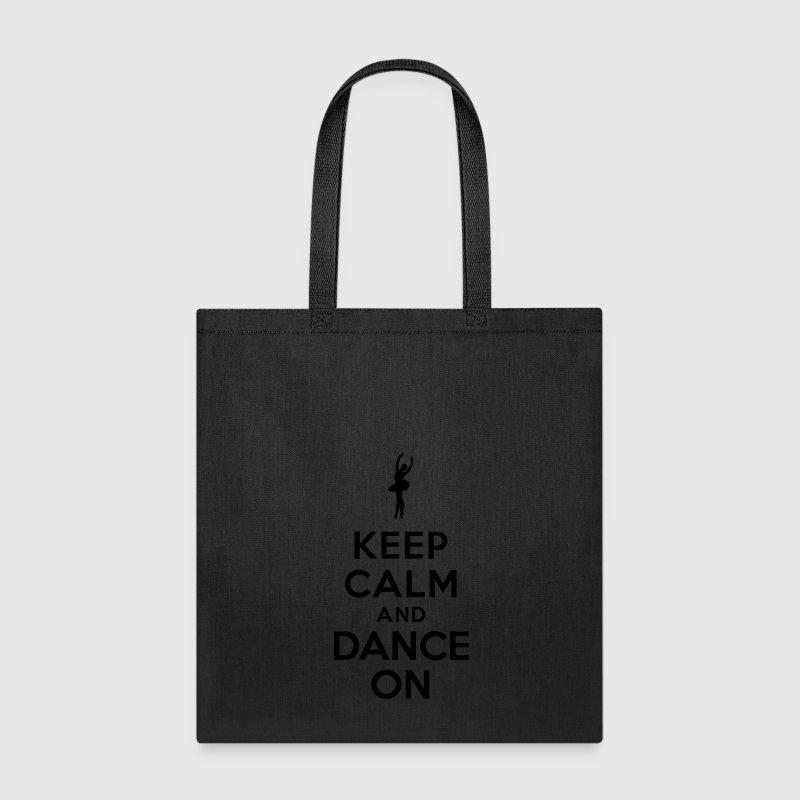 Keep calm and Dance On Bags & backpacks - Tote Bag