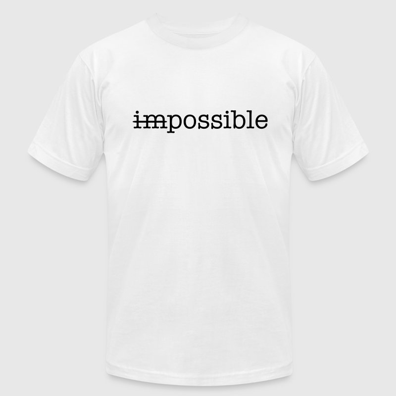 Impossible / Possible T-Shirts - Men's T-Shirt by American Apparel