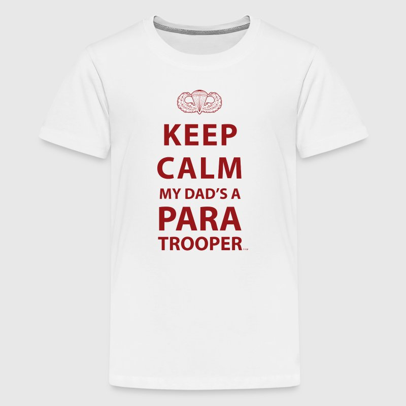 KEEP CALM MY DAD'S  A PARATROOPER - Kids' Premium T-Shirt