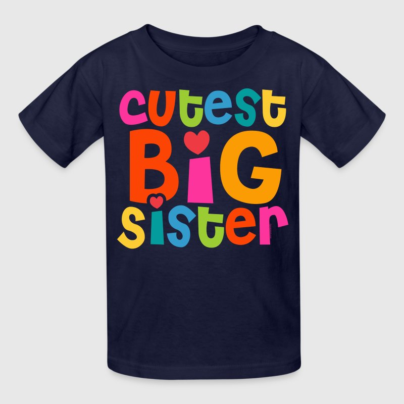 Cutest Big Sister T-Shirt - Kids' T-Shirt