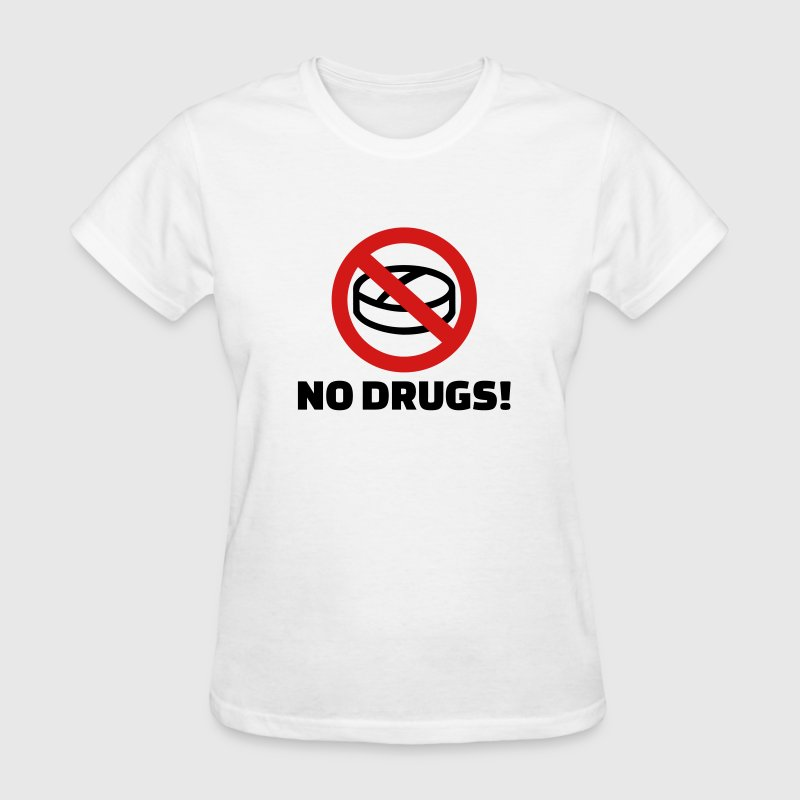 No Drugs Women's T-Shirts - Women's T-Shirt