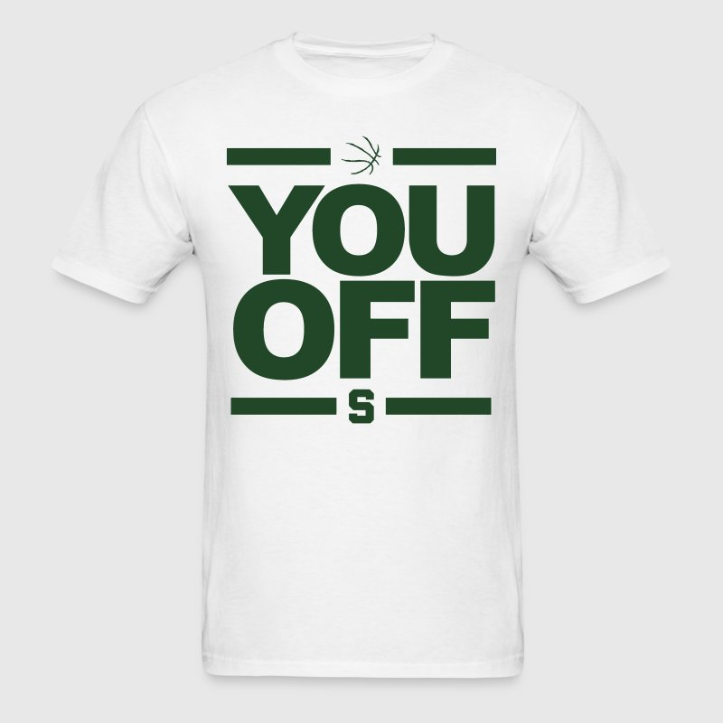 MSU You Off Shirt - Spartans Basketball - Men's T-Shirt