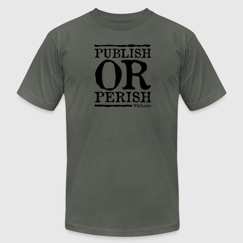 Publish or Perish - WikiLeaks T-Shirts - Men's T-Shirt by American Apparel
