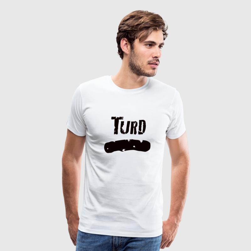 Turd - Men's Premium T-Shirt