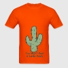 Orange You Might Feel A Little Prick T-Shirts - Men's T-Shirt