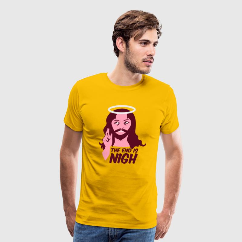 Gold the end is nigh T-Shirts - Men's Premium T-Shirt