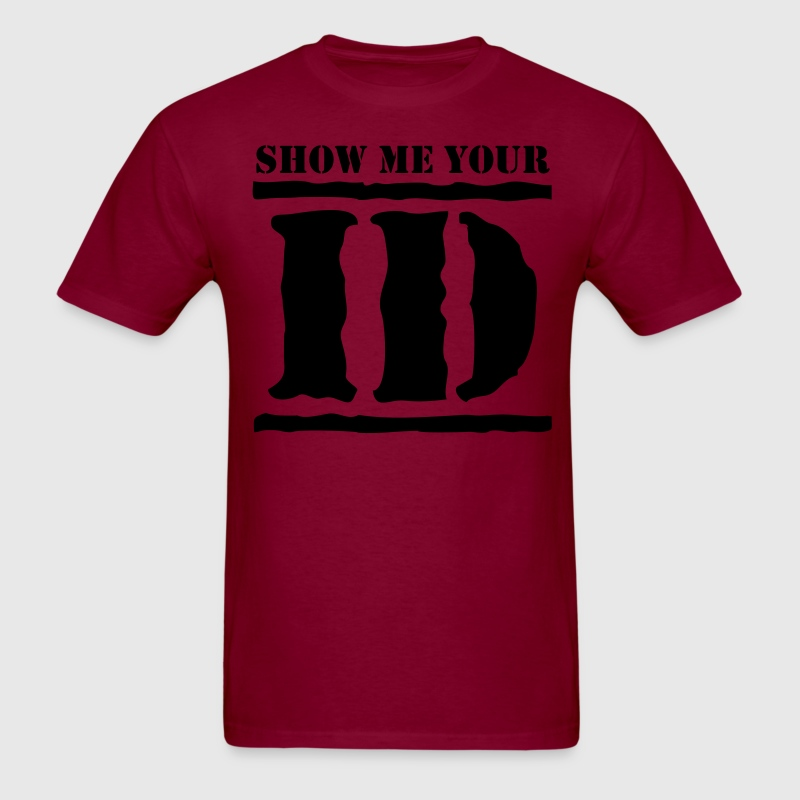 show me your ID identity T-Shirts - Men's T-Shirt