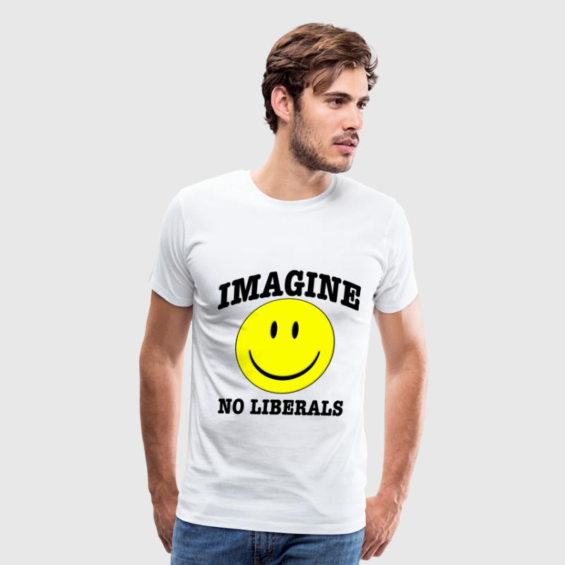 Imagine No Liberals T-Shirts - Men's Premium T-Shirt