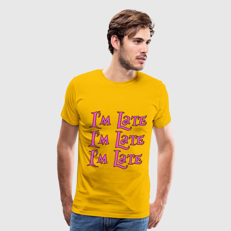 I'm Late, I'm Late, I'm Late Alice in Wonderland T-Shirts - Men's Premium T-Shirt
