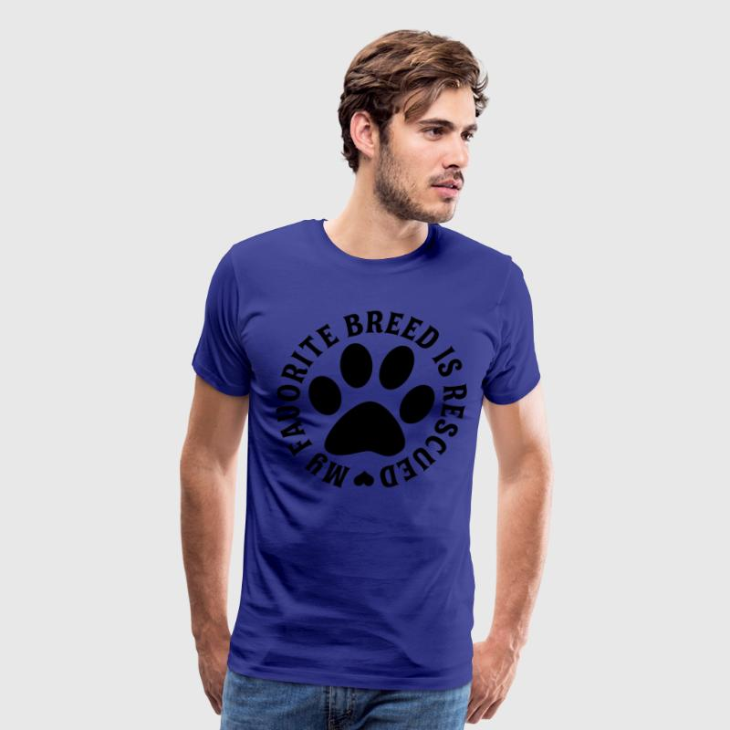 My Favorite Breed Is Rescued - Men's Premium T-Shirt