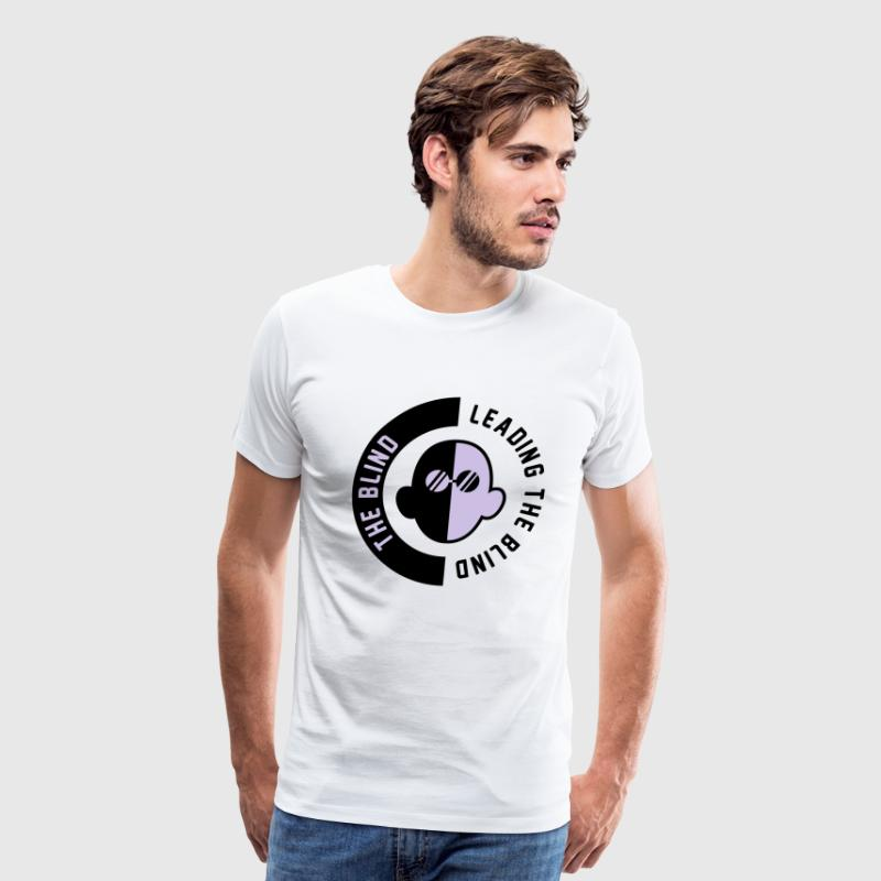 The Blind Leading The Blind T-Shirts - Men's Premium T-Shirt