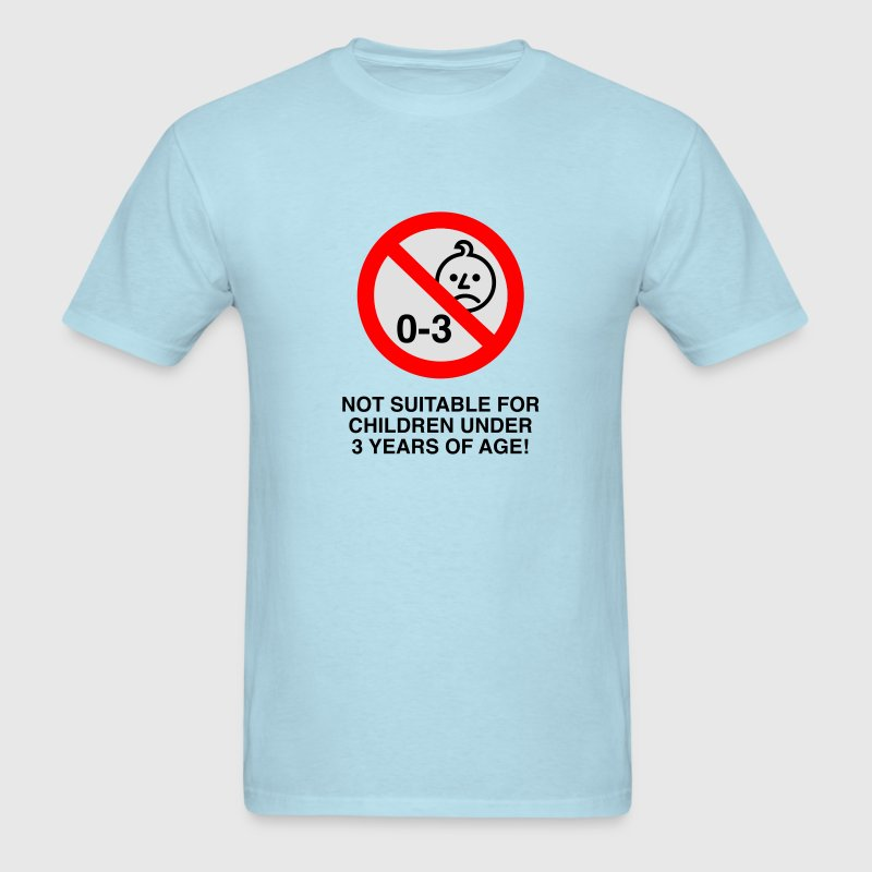Not suitable for children under 3 years of age T-Shirts - Men's T-Shirt