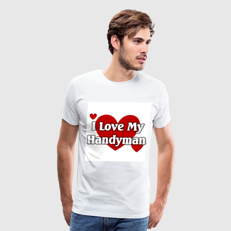 I love my handyman - Men's Premium T-Shirt