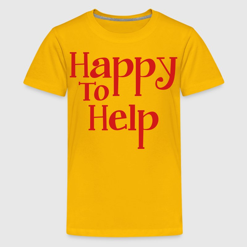 Happy to help Kids' Shirts - Kids' Premium T-Shirt