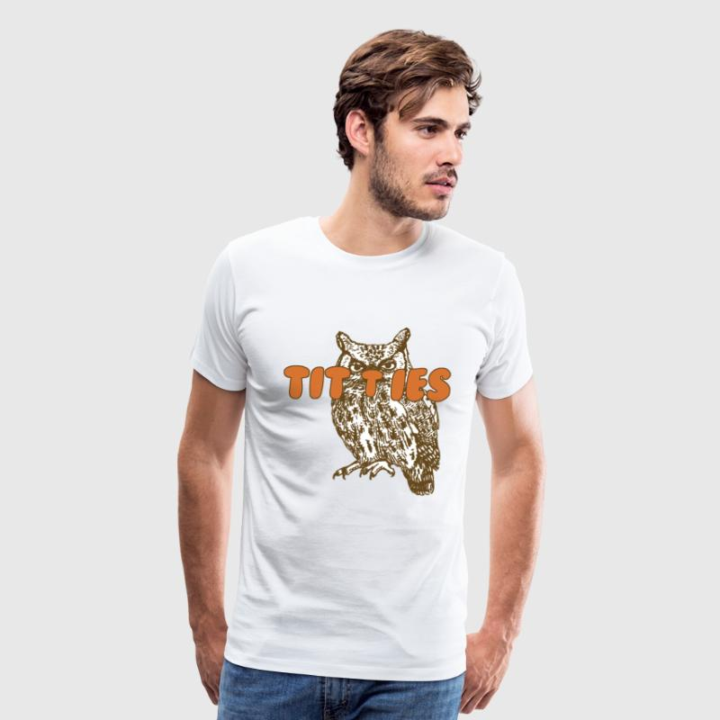 Owl Titties T-Shirts - Men's Premium T-Shirt