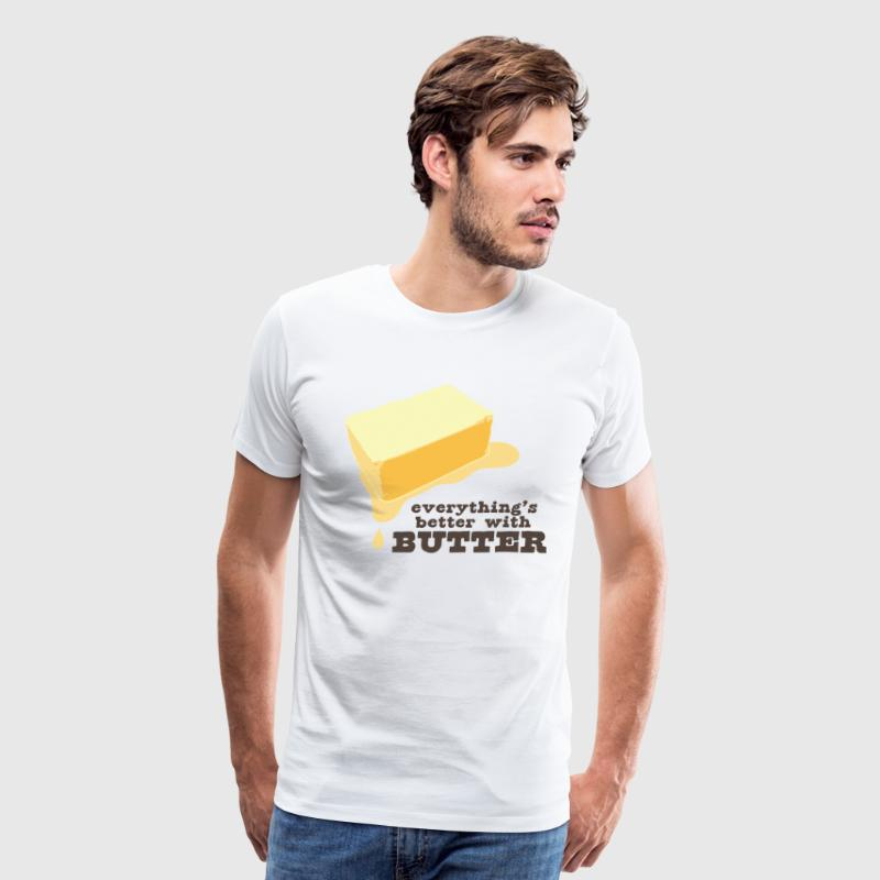 Everything's Better With Butter - Men's Premium T-Shirt