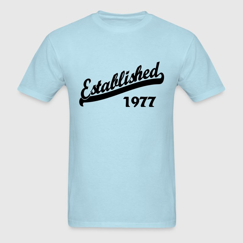 Established 1977 T-Shirts - Men's T-Shirt