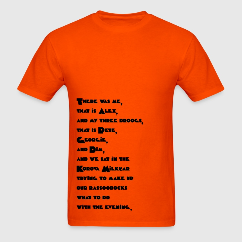 alex quote a clockwork orange t shirt spreadshirt alex quote a clockwork orange t shirts men s t shirt
