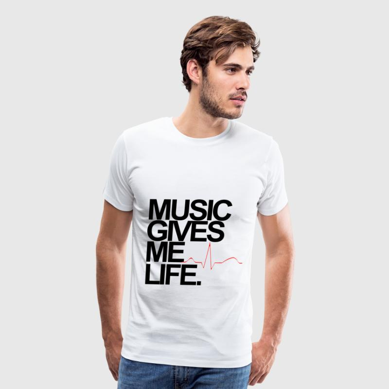 Music Gives Me Life T-Shirts - Men's Premium T-Shirt