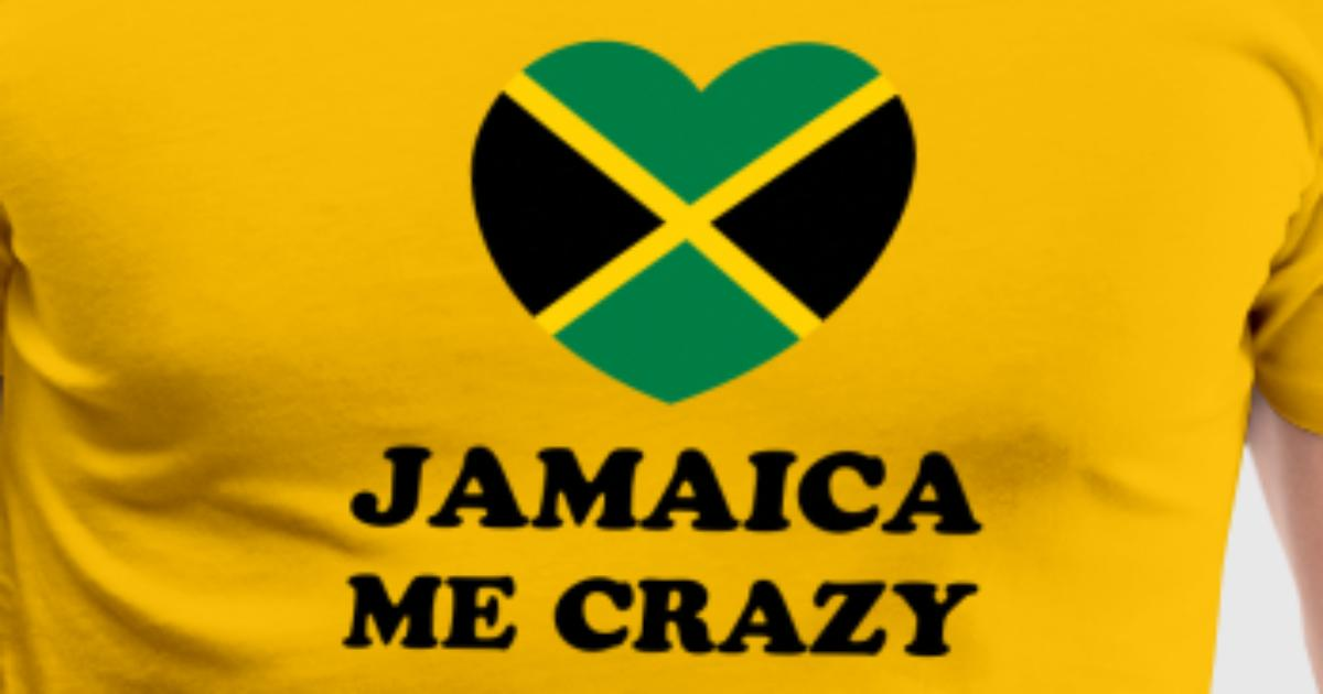 jamaica me crazy T-Shirt | Spreadshirt