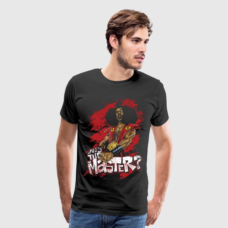 Who's The Master? T-Shirts - Men's Premium T-Shirt